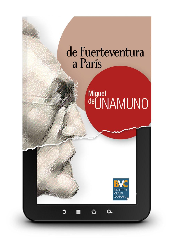 de Fuerteventura a París - Miguel de Unamuno